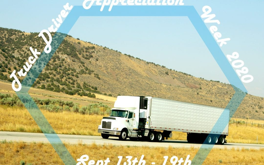 5 Ways to Thank a Trucker: National Trucker Appreciation Week